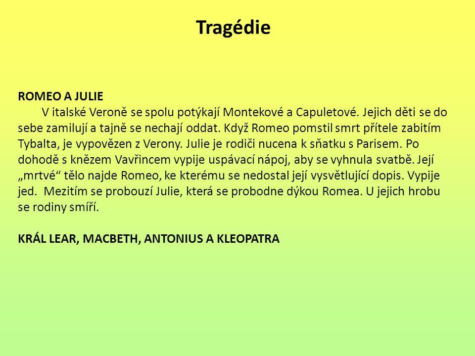 Tragédie ROMEO A JULIE.