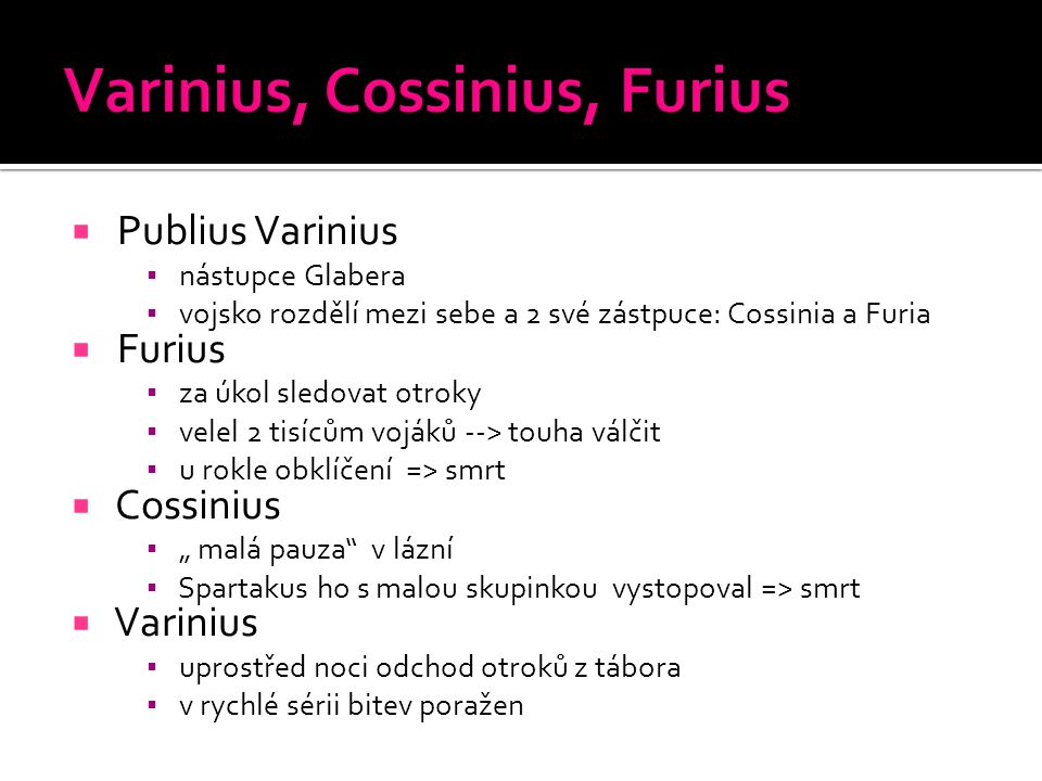 Varinius, Cossinius, Furius
