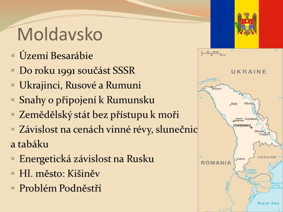 Moldavsko Území Besarábie Do roku 1991 součást SSSR