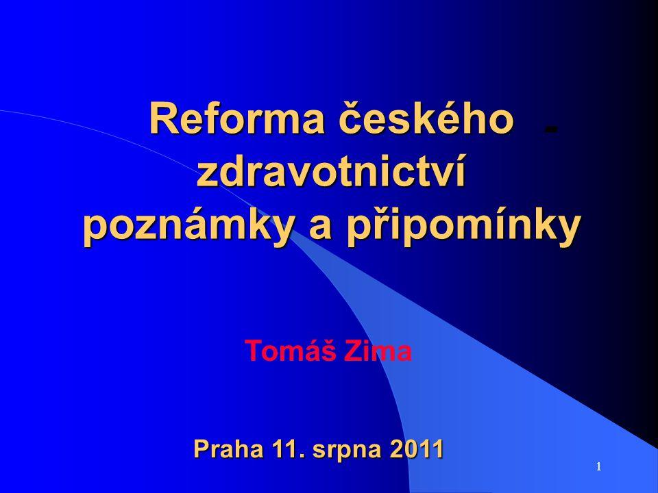 Reforma českého zdravotnictví poznámky a připomínky