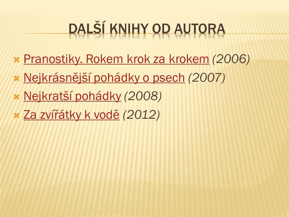 Další knihy od autora Pranostiky. Rokem krok za krokem (2006)