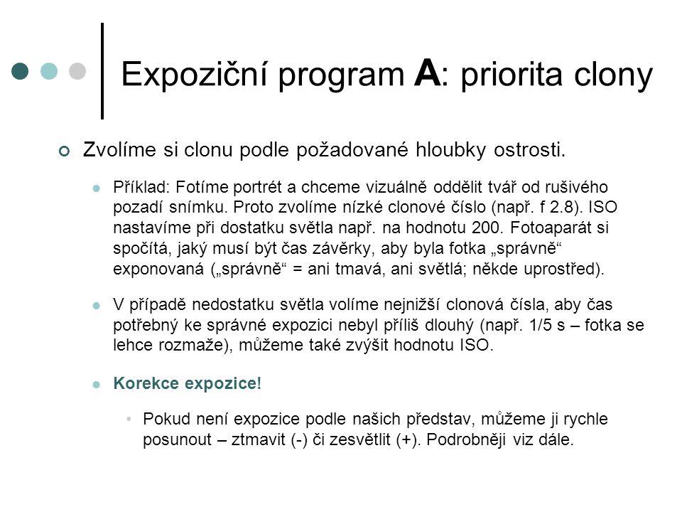 Expoziční program A: priorita clony