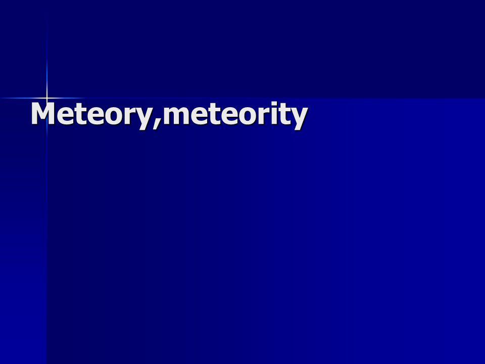 Meteory,meteority