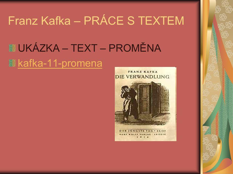 Franz Kafka – PRÁCE S TEXTEM