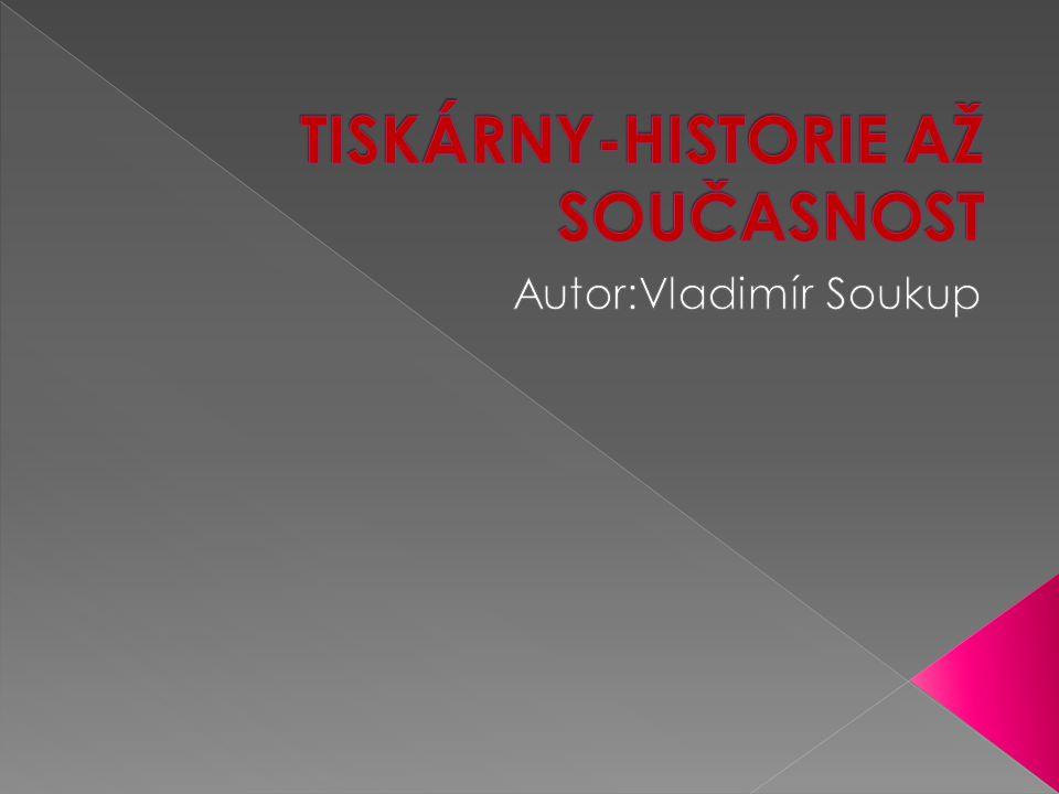 TISKÁRNY-HISTORIE AŽ SOUČASNOST