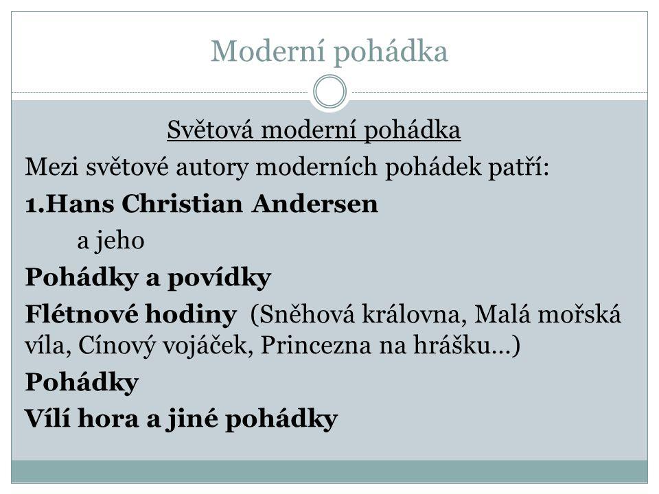 Moderní pohádka Světová moderní pohádka