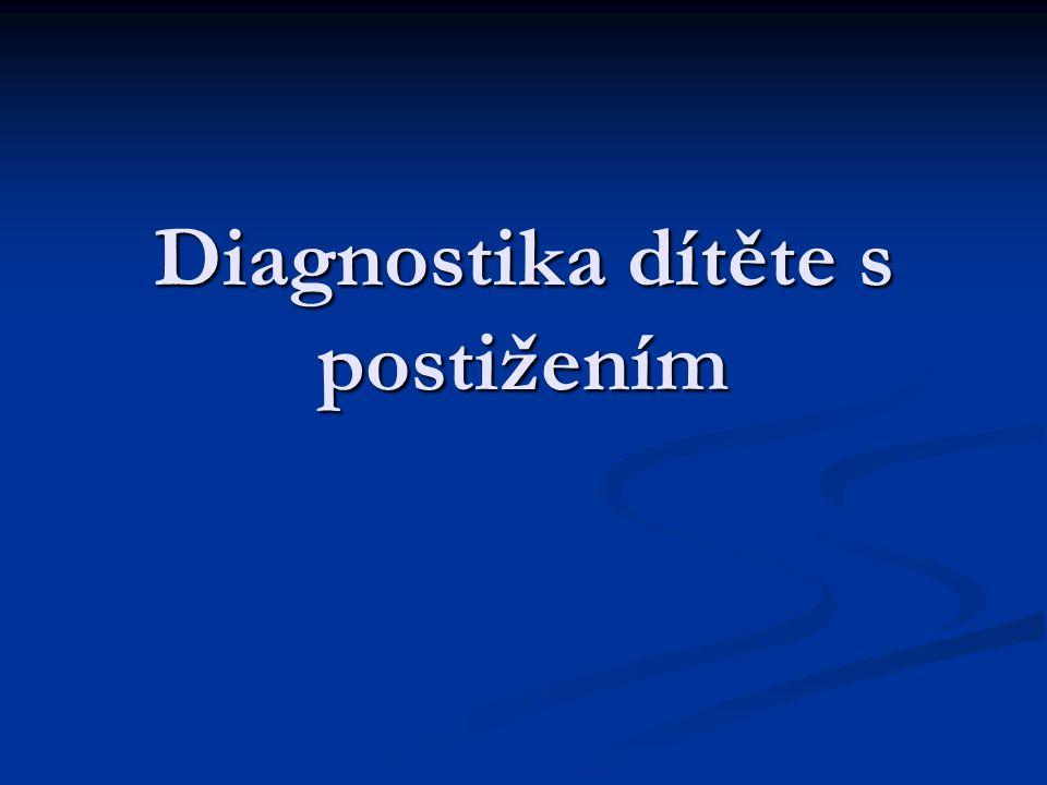 Diagnostika dítěte s postižením