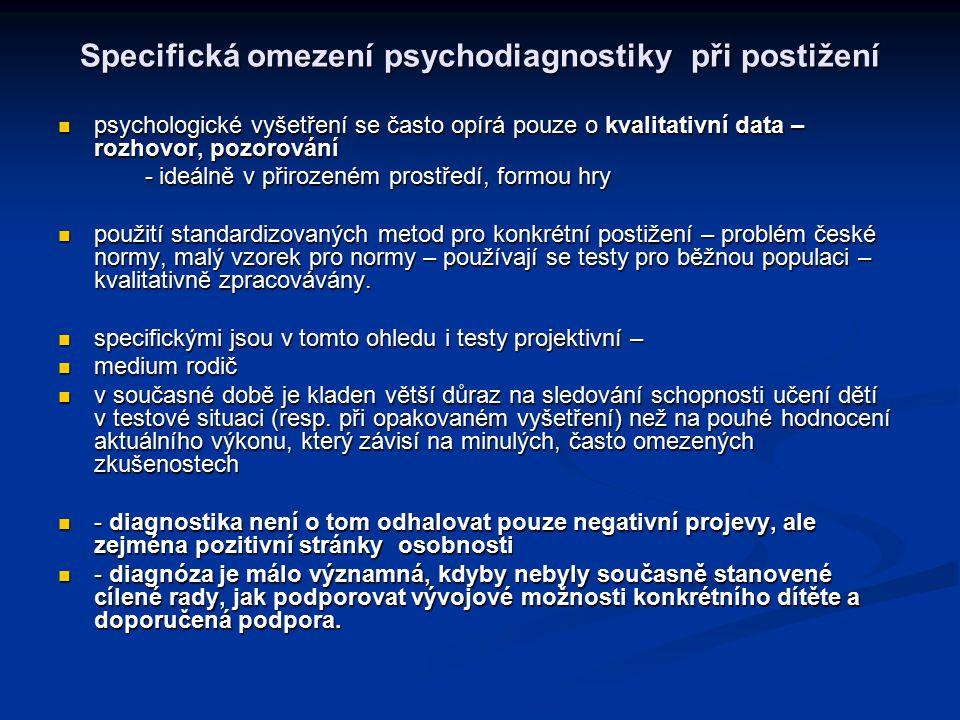 Specifická omezení psychodiagnostiky při postižení