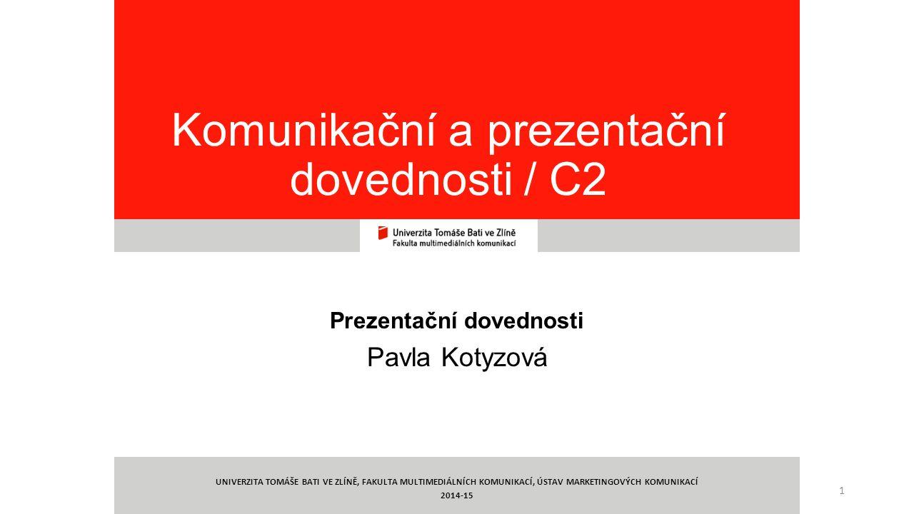 Komunikační a prezentační dovednosti / C2