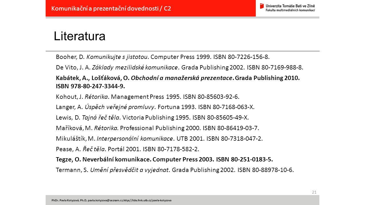 Literatura Komunikační a prezentační dovednosti / C2