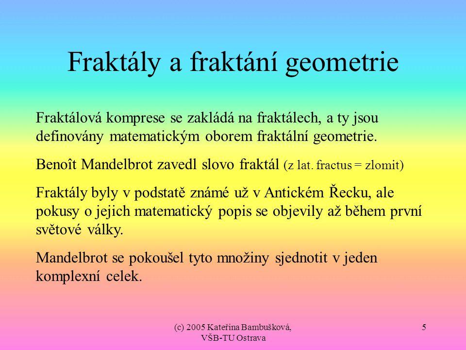 Fraktály a fraktání geometrie