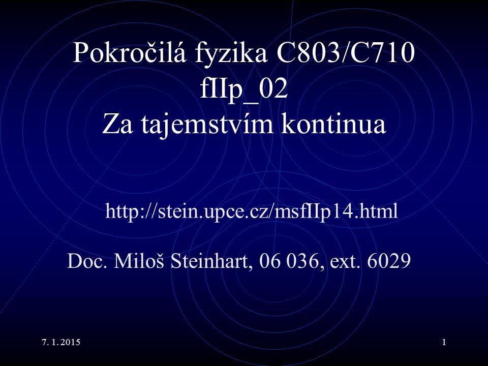 Pokročilá fyzika C803/C710 fIIp_02 Za tajemstvím kontinua