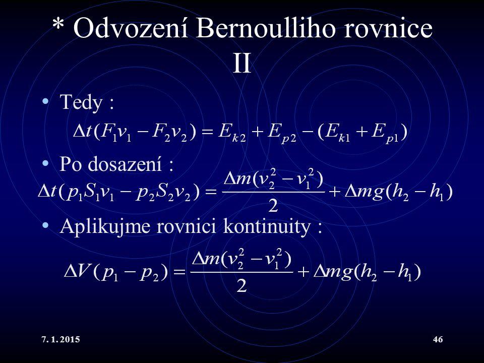 * Odvození Bernoulliho rovnice II
