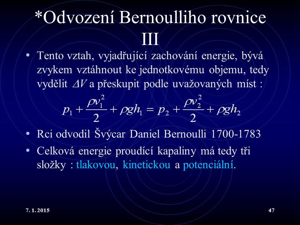 *Odvození Bernoulliho rovnice III