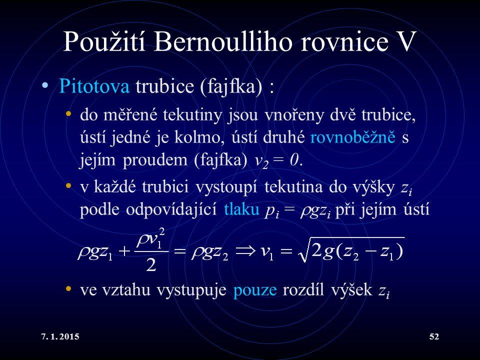 Použití Bernoulliho rovnice V