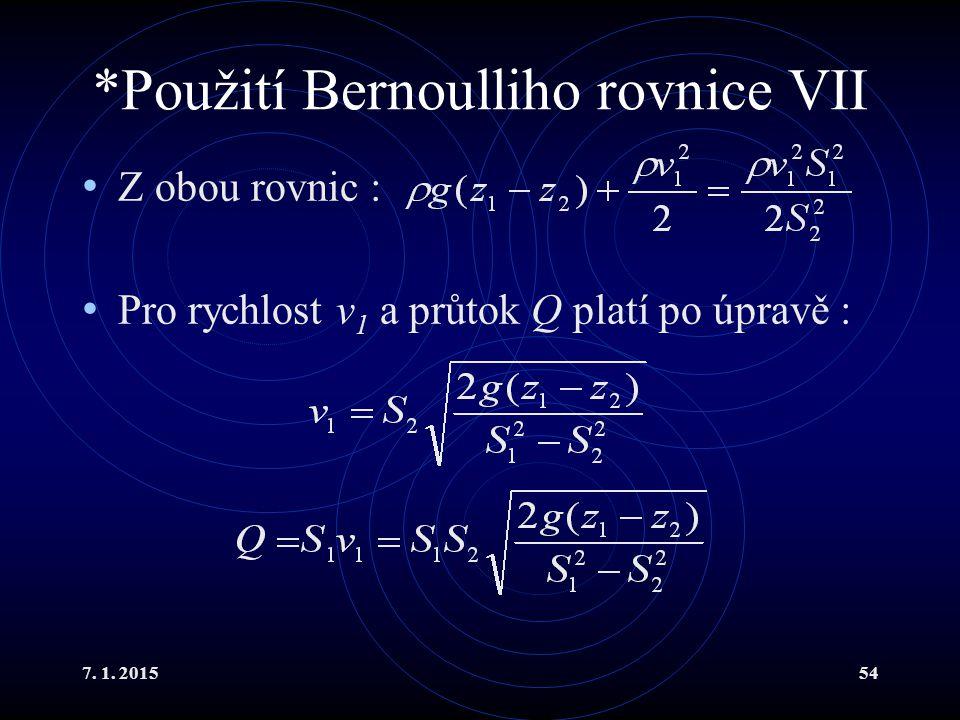 *Použití Bernoulliho rovnice VII