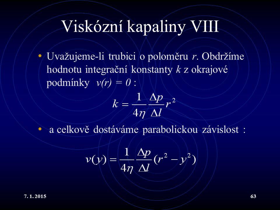 Viskózní kapaliny VIII