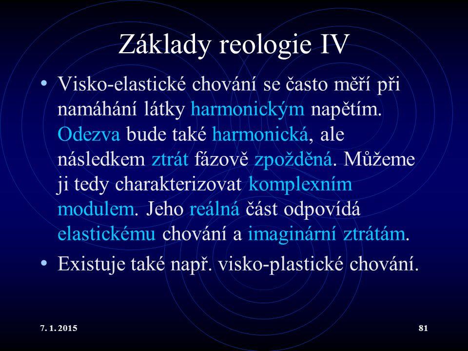 Základy reologie IV