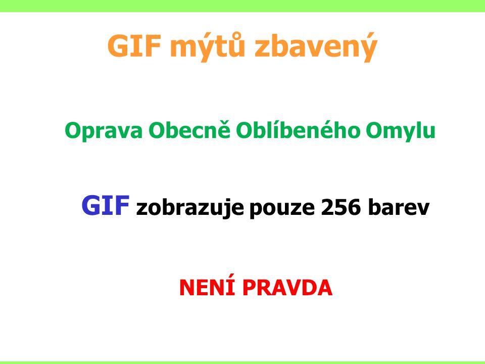 GIF mýtů zbavený GIF zobrazuje pouze 256 barev