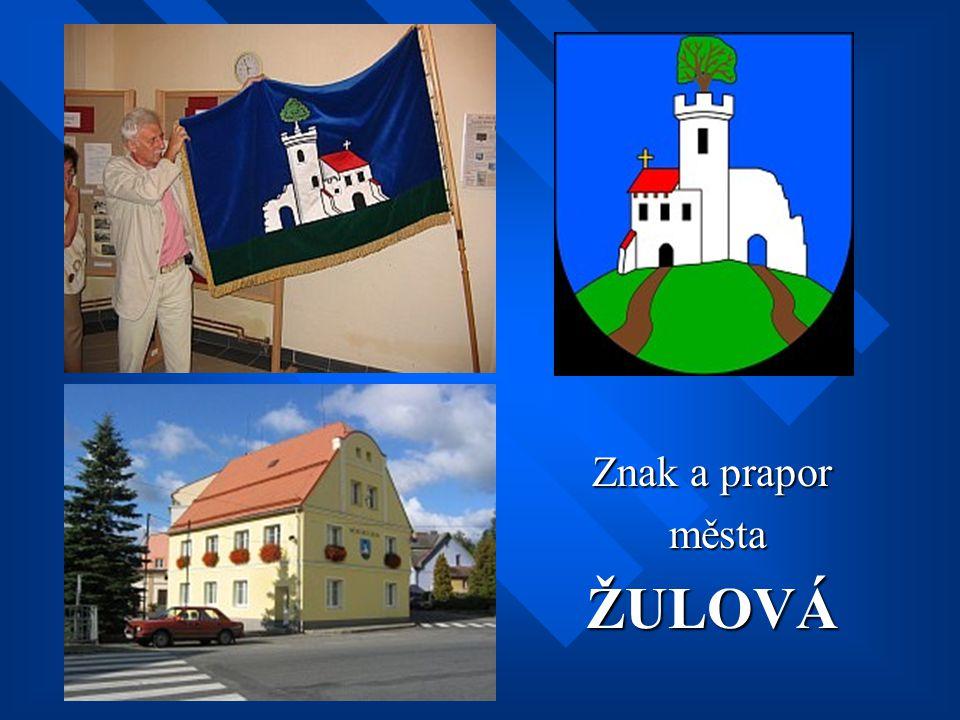 Znak a prapor města ŽULOVÁ