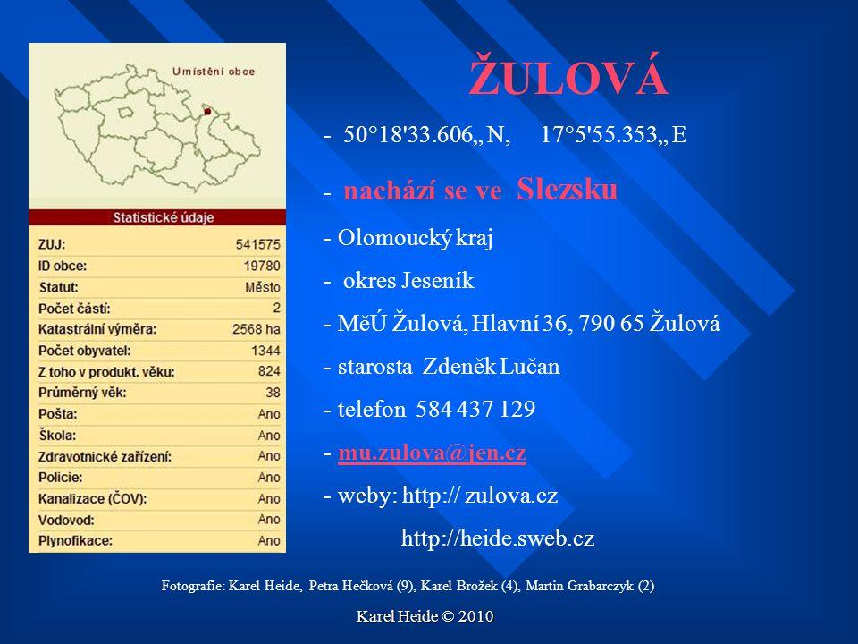 """ŽULOVÁ - 50°18 33.606"""" N, 17°5 55.353"""" E nachází se ve Slezsku"""