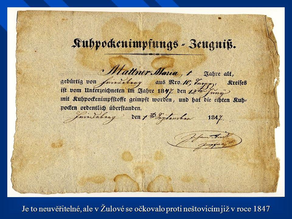 Je to neuvěřitelné, ale v Žulové se očkovalo proti neštovicím již v roce 1847