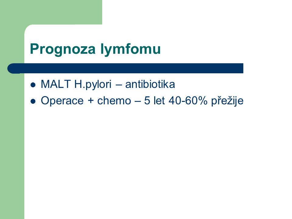 Prognoza lymfomu MALT H.pylori – antibiotika