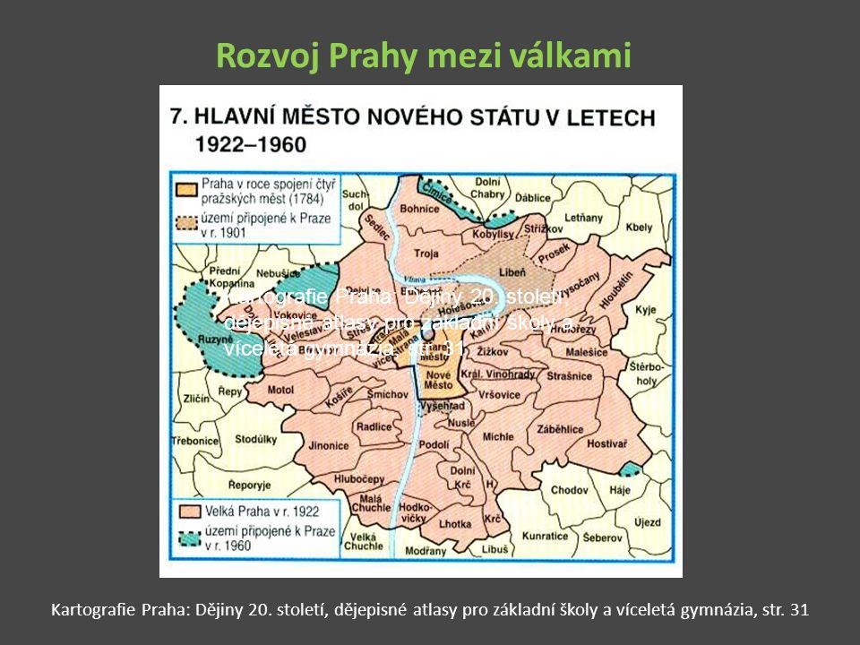 Rozvoj Prahy mezi válkami