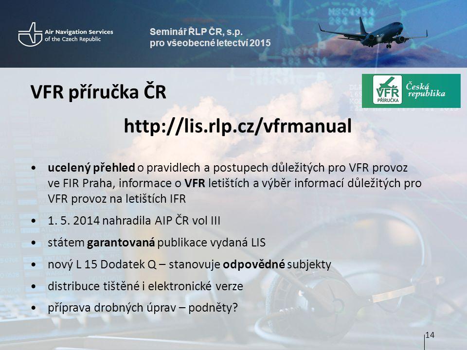 VFR příručka ČR http://lis.rlp.cz/vfrmanual