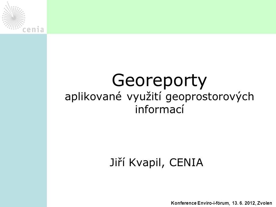 Georeporty aplikované využití geoprostorových informací