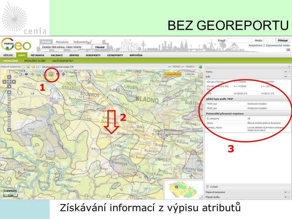 BEZ GEOREPORTU 1 2 3 Získávání informací z výpisu atributů