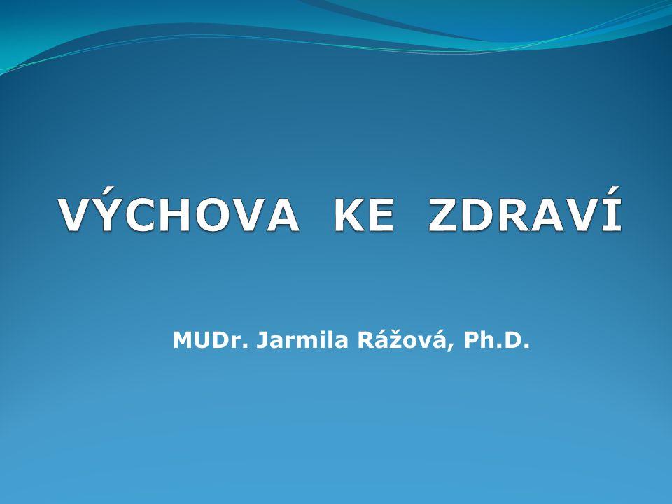 MUDr. Jarmila Rážová, Ph.D.