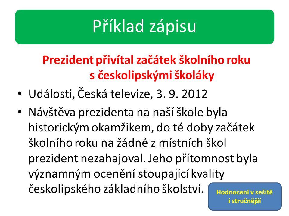 Prezident přivítal začátek školního roku s českolipskými školáky