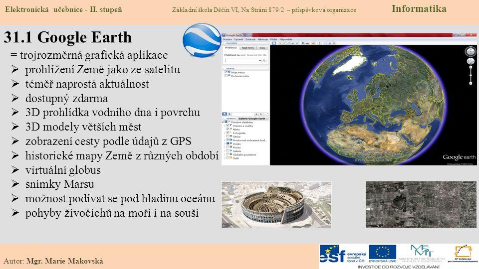 31.1 Google Earth = trojrozměrná grafická aplikace