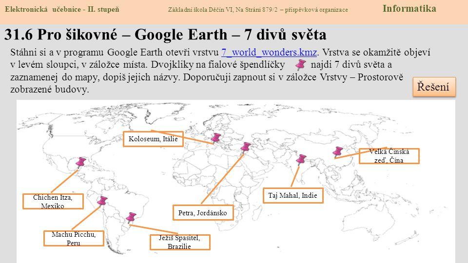 31.6 Pro šikovné – Google Earth – 7 divů světa