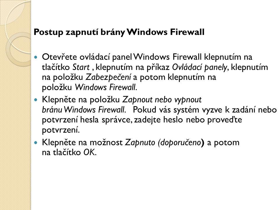 Postup zapnutí brány Windows Firewall