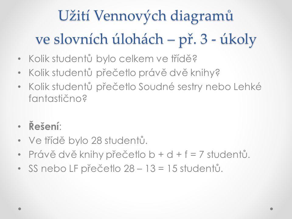 Užití Vennových diagramů ve slovních úlohách – př. 3 - úkoly