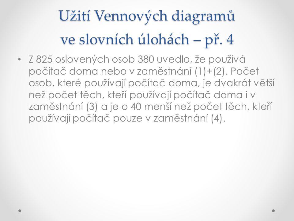 Užití Vennových diagramů ve slovních úlohách – př. 4