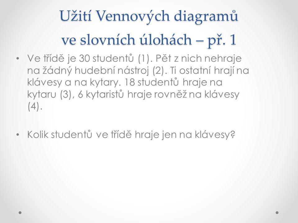 Užití Vennových diagramů ve slovních úlohách – př. 1