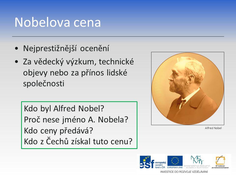 Nobelova cena Nejprestižnější ocenění