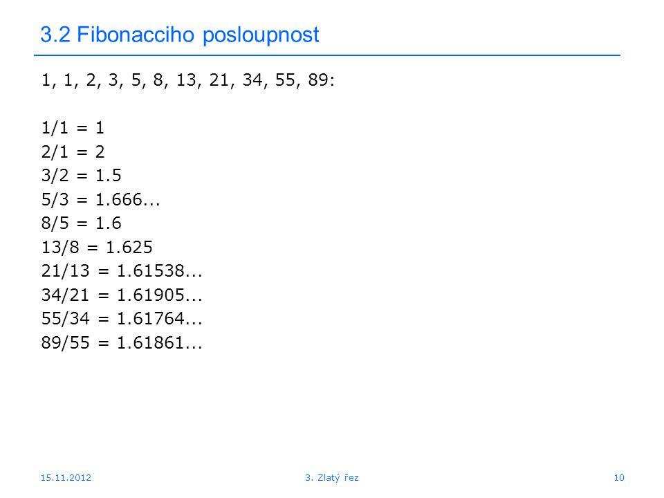 3.2 Fibonacciho posloupnost