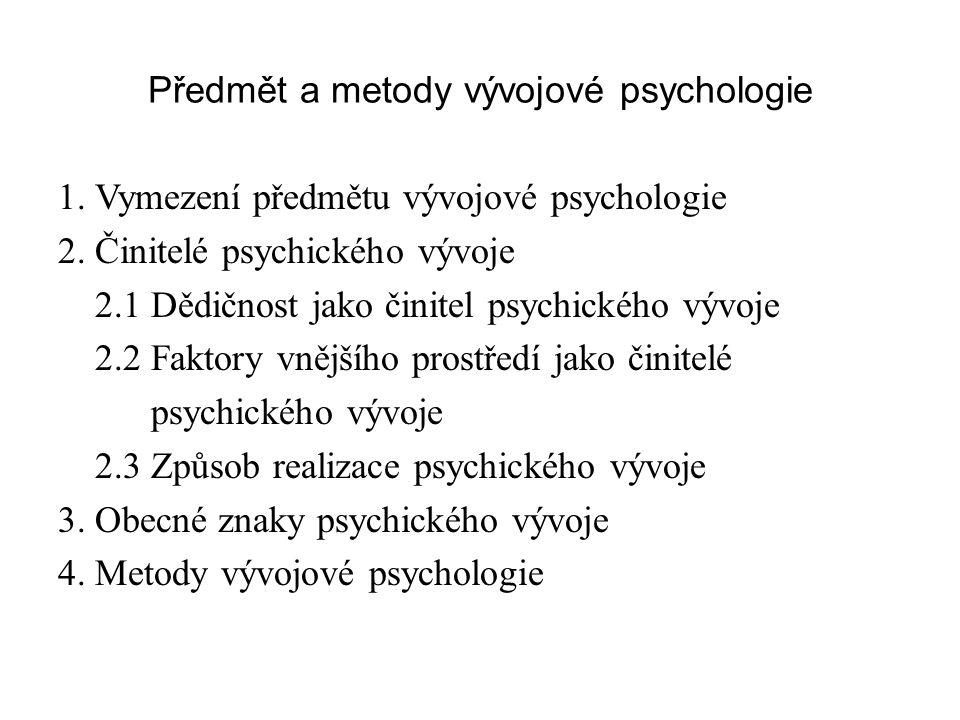 Předmět a metody vývojové psychologie