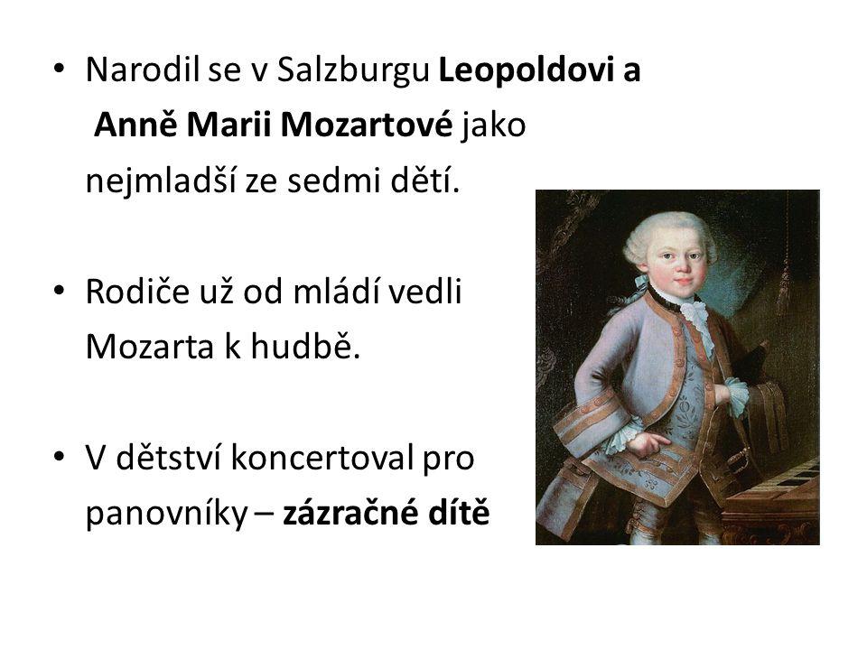 Narodil se v Salzburgu Leopoldovi a