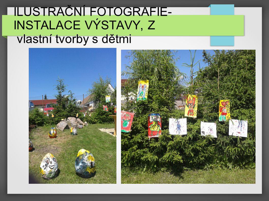 ILUSTRAČNÍ FOTOGRAFIE-INSTALACE VÝSTAVY, Z vlastní tvorby s dětmi