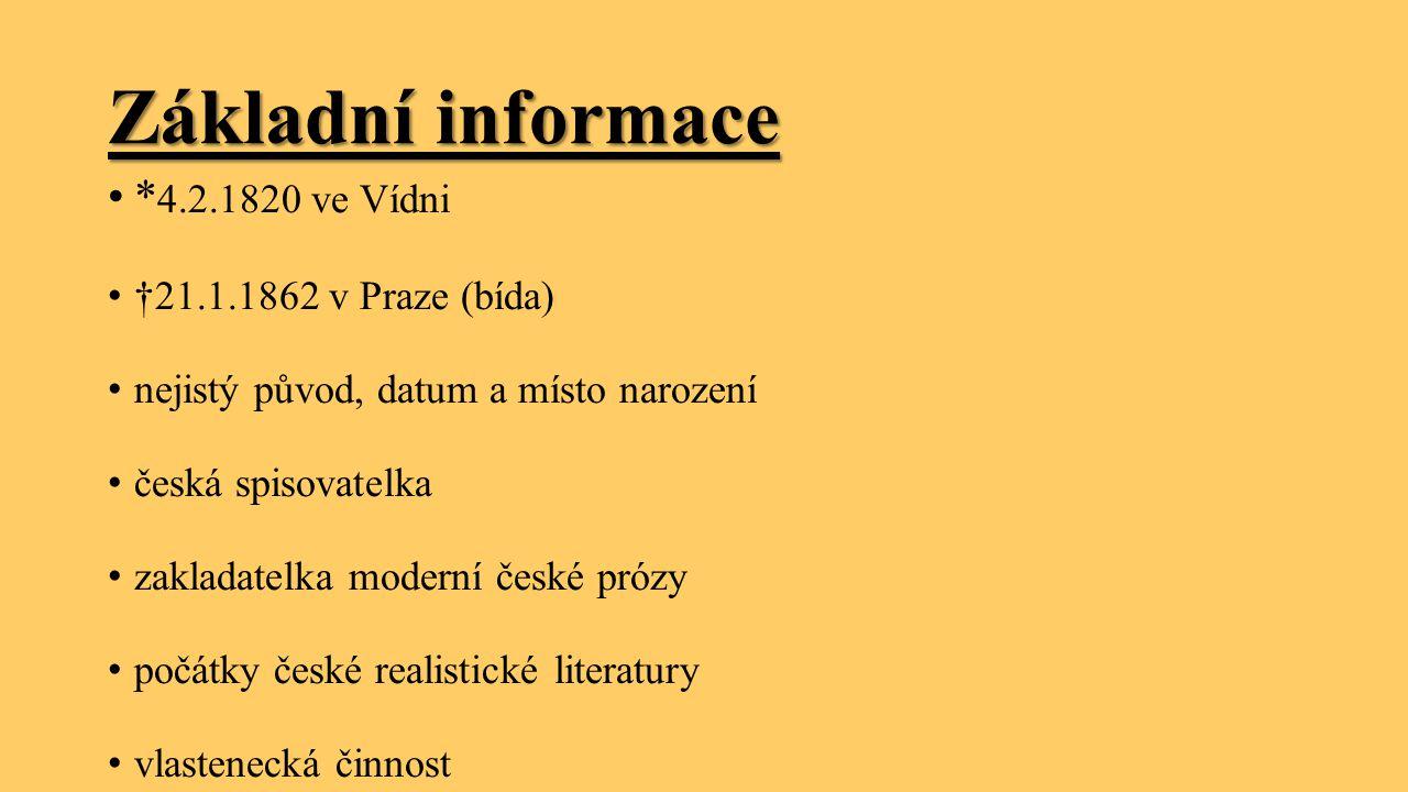 Základní informace *4.2.1820 ve Vídni †21.1.1862 v Praze (bída)