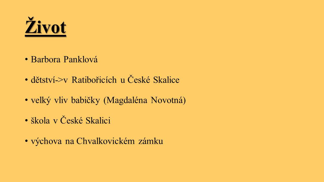 Život Barbora Panklová dětství->v Ratibořicích u České Skalice