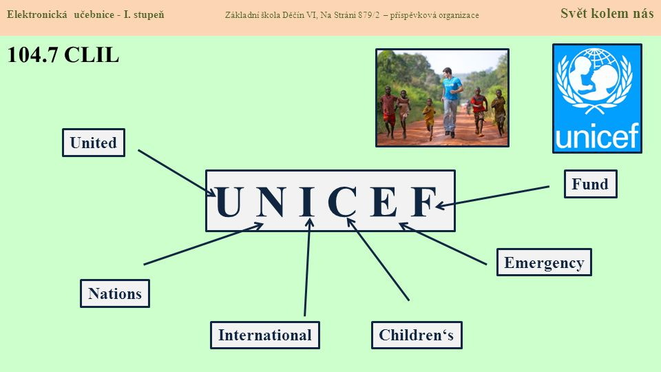 U N I C E F 104.7 CLIL United Fund Emergency Nations International