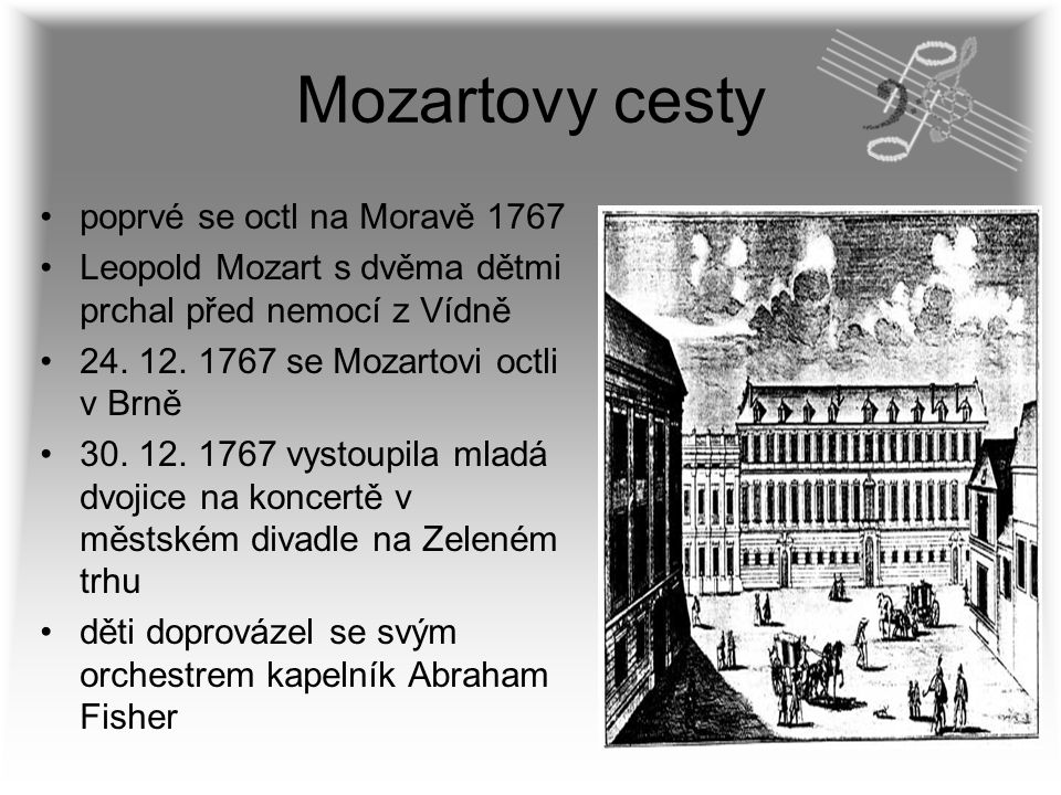Mozartovy cesty poprvé se octl na Moravě 1767