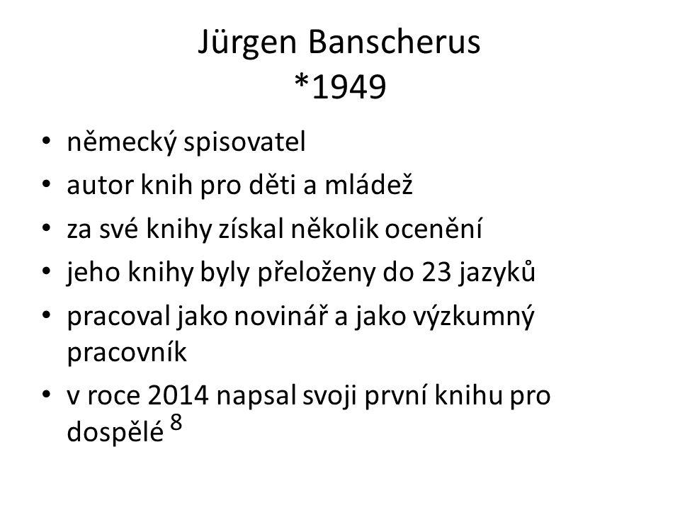 Jürgen Banscherus *1949 německý spisovatel