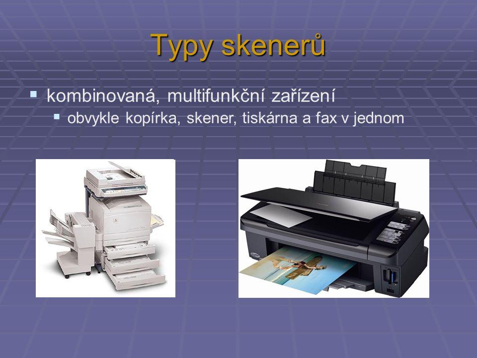 Typy skenerů kombinovaná, multifunkční zařízení